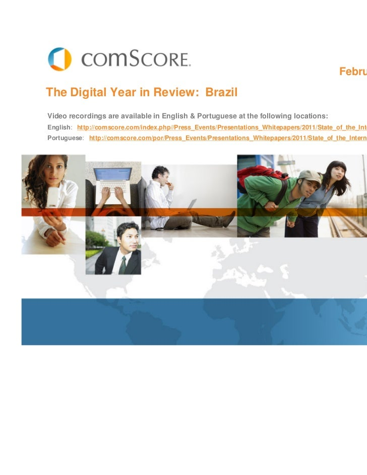 February 2011The Digital Year in Review: BrazilVideo recordings are available in English & Portuguese at the following loc...