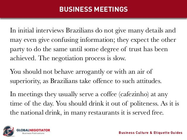 business culture in brazil Here are 9 practical tips to help you navigate cultural differences when doing business with brazil cultural fluency can make or break your negotiations.