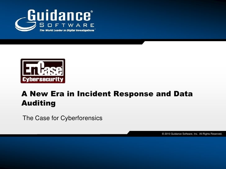 A New Era in Incident Response and Data Auditing<br />The Case for Cyberforensics<br />