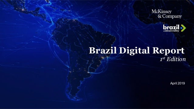 McKinsey & Company 1 Brazil Digital Report 1st Edition April 2019