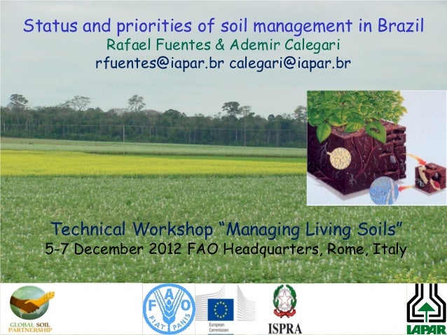Status and priorities of soil management in brazil for Soil use and management