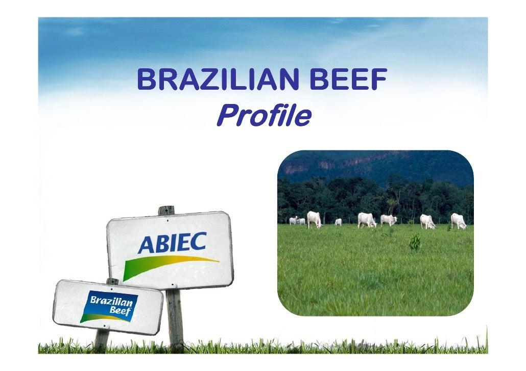 BRAZILIAN BEEF     Profile