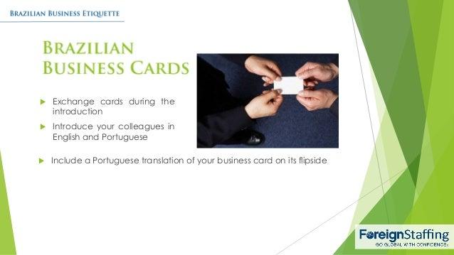 Brazilian business etiquette 6 638gcb1454016928 6 exchange cards reheart Choice Image