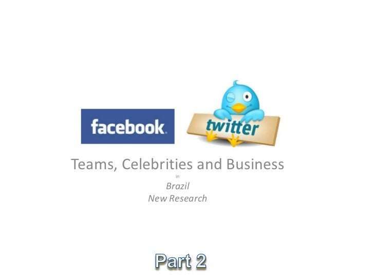Teams, Celebrities and Business                in              Brazil           New Research