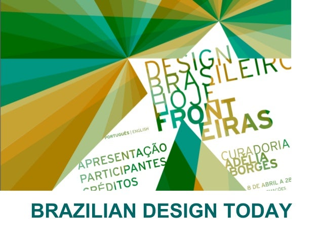 BRAZILIAN DESIGN TODAY