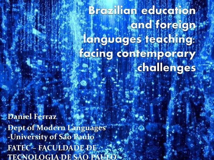 Daniel FerrazDept of Modern Languages-University of Sao PauloFATEC – FACULDADE DETECNOLOGIA DE SÃO PAULO