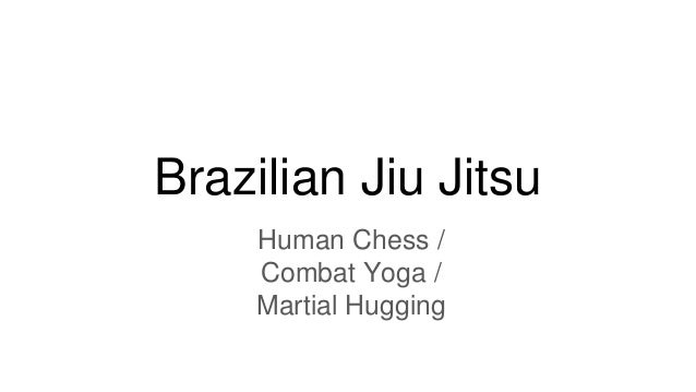 Brazilian Jiu Jitsu Human Chess / Combat Yoga / Martial Hugging