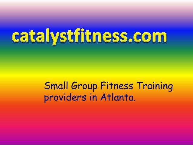 Small Group Fitness Training providers in Atlanta.