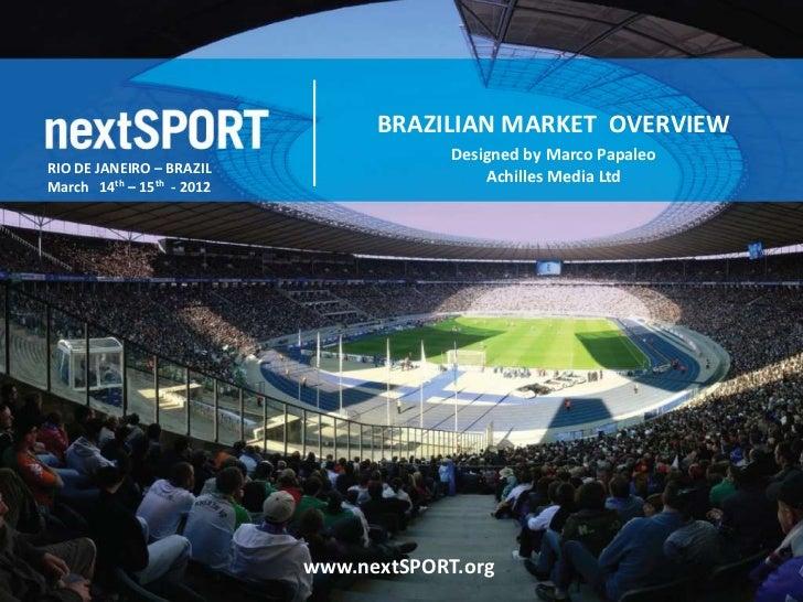BRAZILIAN MARKET OVERVIEW                                         Designed by Marco PapaleoRIO DE JANEIRO – BRAZIL        ...