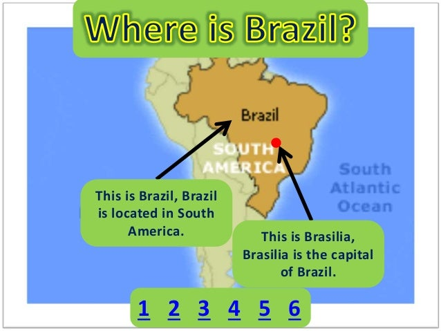 Brazilian Powerpoint - Where is brazil located