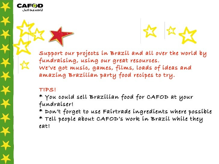 Support our projects in Brazil and all over the world by fundraising, using our great resources. We've got music, games, f...