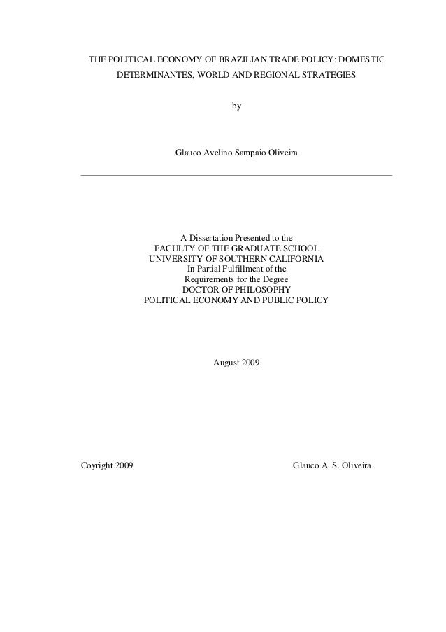 THE POLITICAL ECONOMY OF BRAZILIAN TRADE POLICY: DOMESTIC DETERMINANTES, WORLD AND REGIONAL STRATEGIES by Glauco Avelino S...