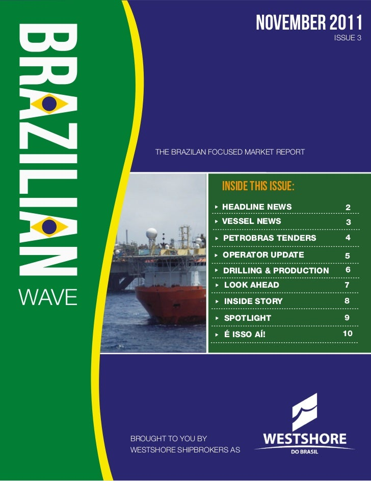 november 2011                                                   ISSUE 3            THE BRAZILAN FOCUSED MARKET REPORT     ...