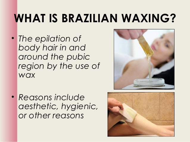 What does a full brazilian wax look like