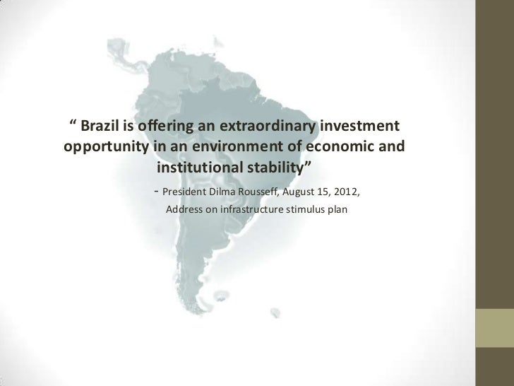 institutional environment and growth in brazil Inward and outward fdi have major roles to play in reviving brazil's growth   crisis is shaping the brazilian institutional environment and its implications for fdi.