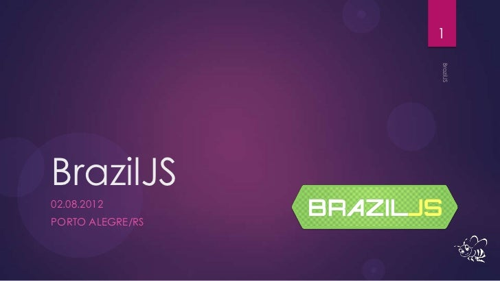1BrazilJS02.08.2012PORTO ALEGRE/RS