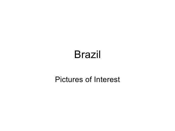 Brazil Pictures of Interest