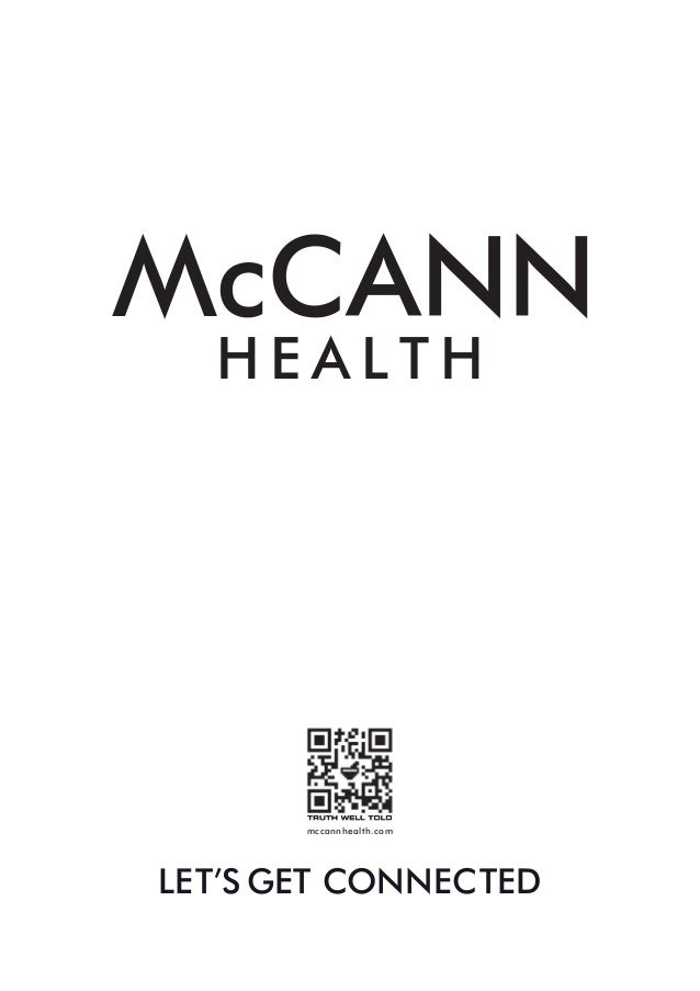 HEALTH       mccannhealth.comLET'S GET CONNECTED