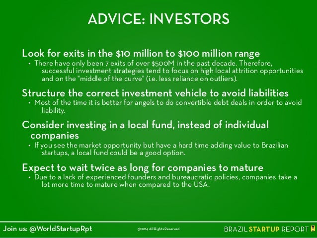 ADVICE: INVESTORS Look for exits in the $10 million to $100 million range • There have only been 7 exits of over $500M in ...
