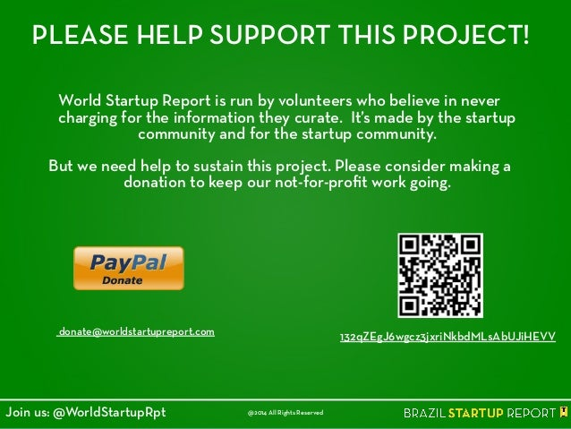 PLEASE HELP SUPPORT THIS PROJECT! World Startup Report is run by volunteers who believe in never charging for the informat...