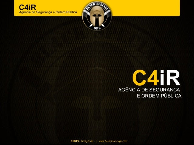 C4iRSegurança e Ordem PúblicaAgência de                                                                         C4iR      ...
