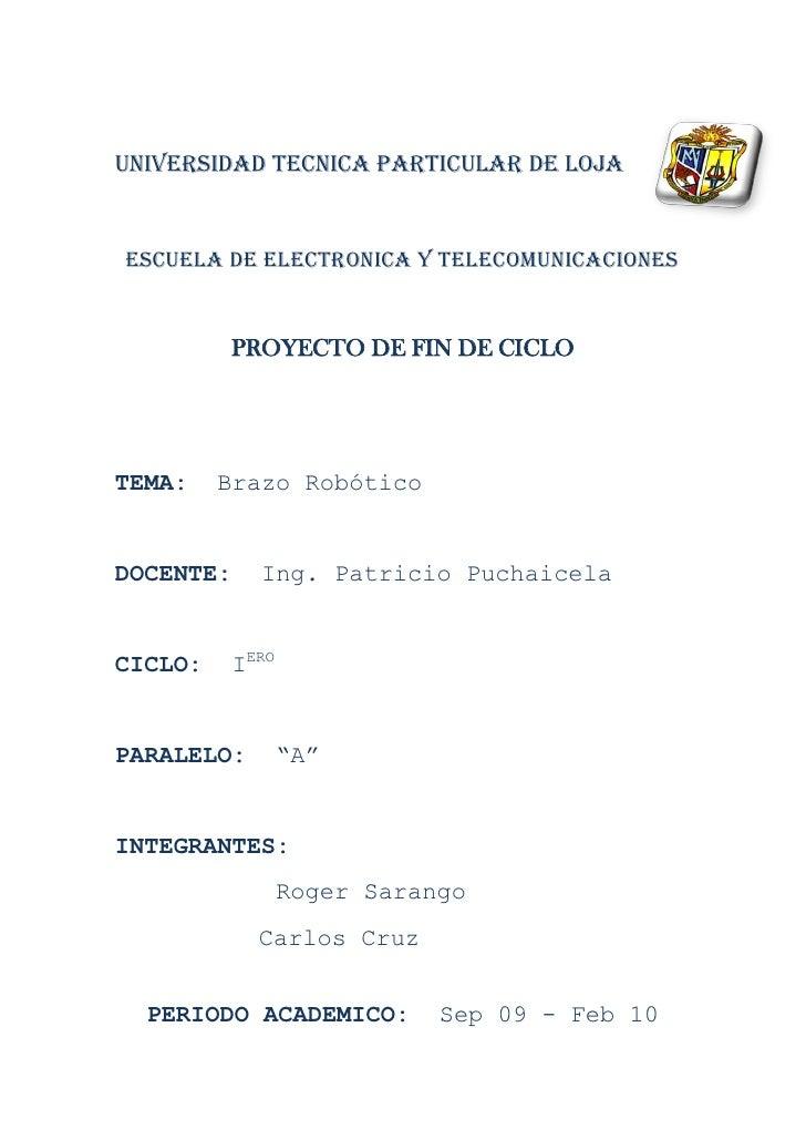 UNIVERSIDAD TECNICA PARTICULAR DE LOJA   ESCUELA DE ELECTRONICA Y TELECOMUNICACIONES            PROYECTO DE FIN DE CICLO  ...