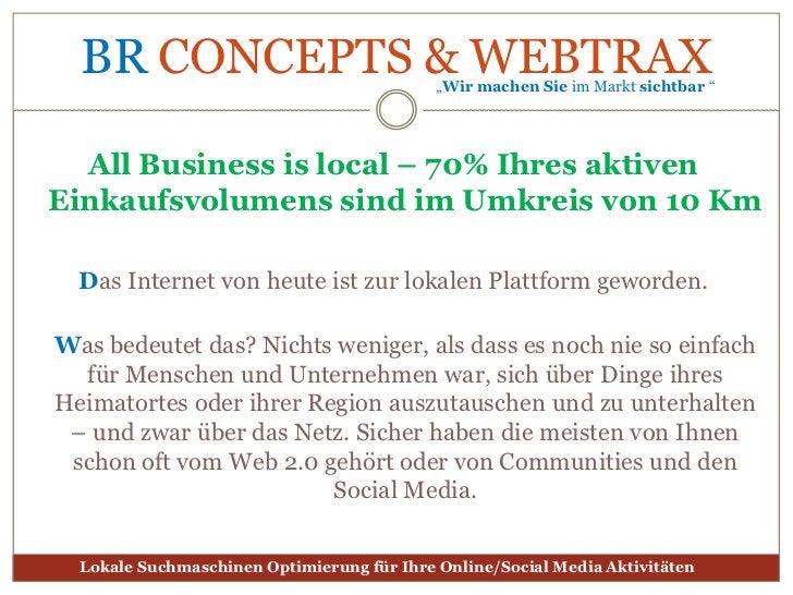 All Business islocal – 70% Ihres aktiven Einkaufsvolumens sind im Umkreis von 10 Km<br />Das Internet von heute ist zur lo...