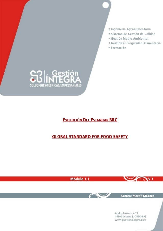 Apdo. Correos nº 3 14900 Lucena (CÓRDOBA) www.gestionintegra.com • Ingeniería Agroalimentaria • Sistema de Gestión de Cali...
