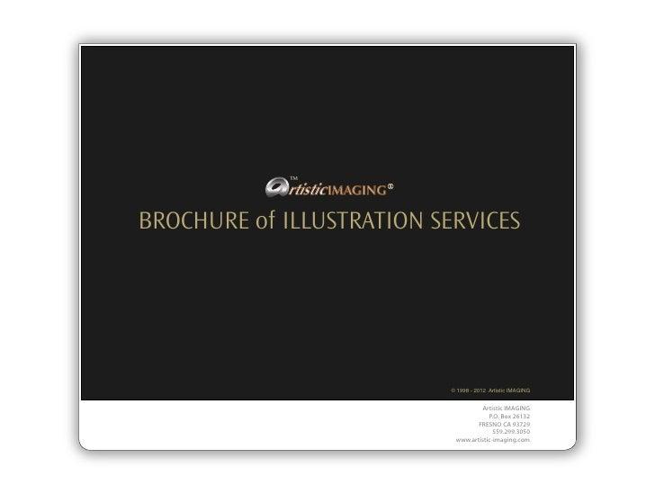 TM            rtistic IMAGING ®BROCHURE of ILLUSTRATION SERVICES                                © 1998 - 2012 Artistic IMA...