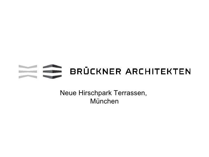 Neue Hirschpark Terrassen,         München