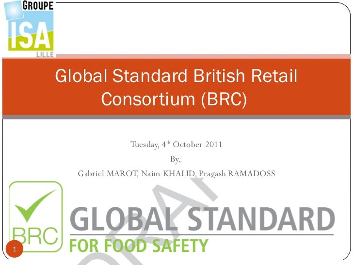 Global Standard British Retail         Consortium (BRC)                  Tuesday, 4th October 2011                        ...