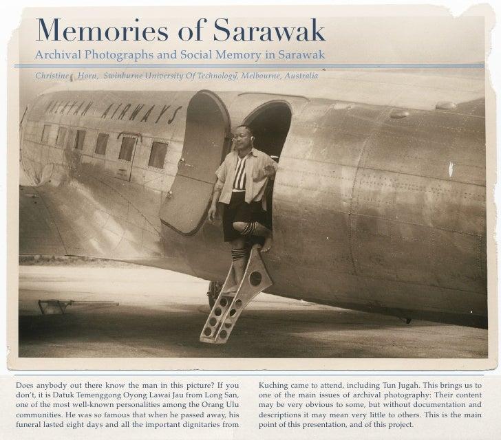 Memories of Sarawak      Archival Photographs and Social Memory in Sarawak      Christine Horn, Swinburne University Of Te...