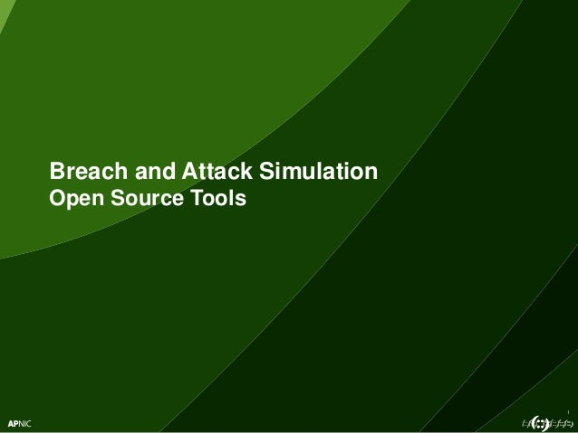 1 Breach and Attack Simulation Open Source Tools