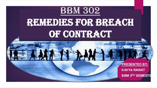 Remedies Of Breach Of ContractLaw