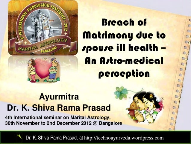 Breach of                                  Matrimony due to                                  spouse ill health –          ...