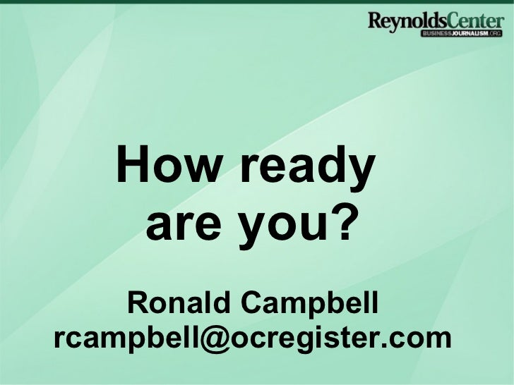 How ready  are you? Ronald Campbell [email_address]