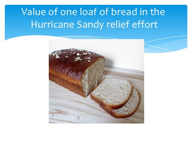 Value of one loaf of bread in the  Hurricane Sandy relief effort