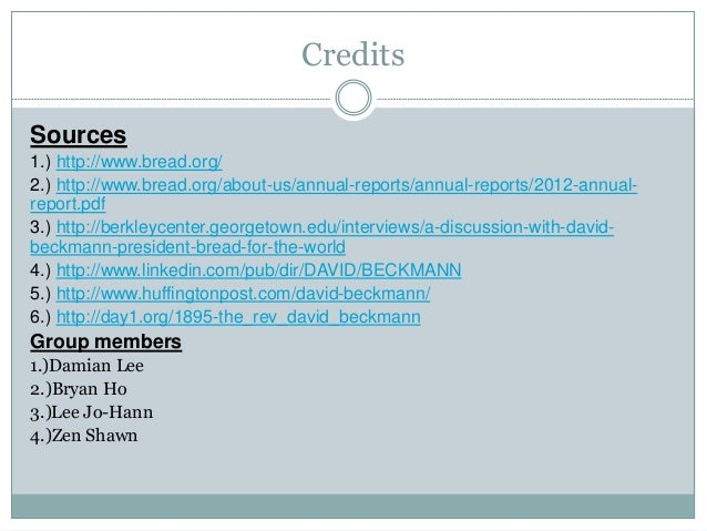 Credits Sources 1.) http://www.bread.org/ 2.) http://www.bread.org/about-us/annual-reports/annual-reports/2012-annual- rep...