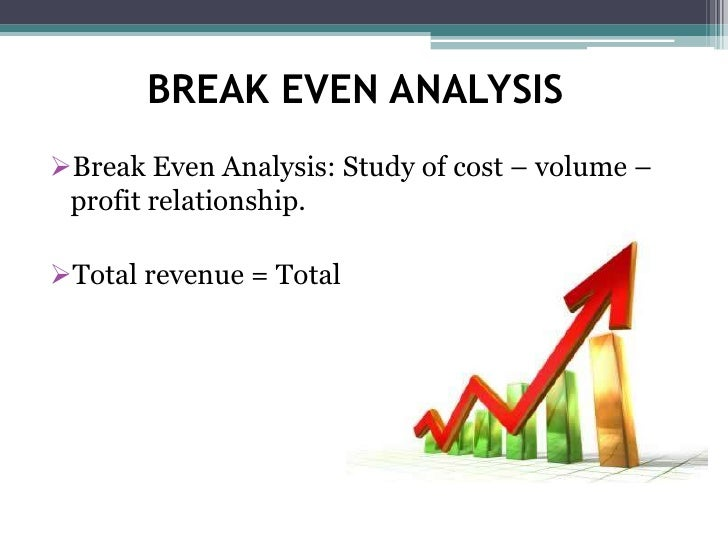 advantages and disadvantages of breakeven analysis Break-even analysis is the relationship between cost volume and profits at various levels of activity, with an emphasis on the break-even point.