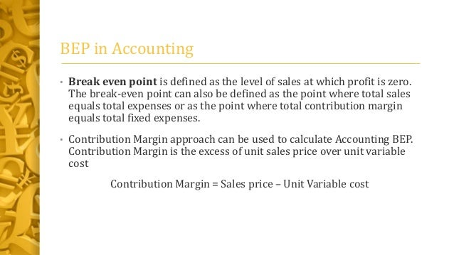 in break even analysis the contribution margin is defined as