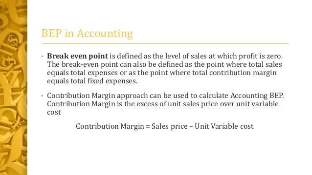 Revenue Total Cost BEP; 3. BEP In Accounting U2022 Break Even Point Is Defined  ...  Define Breakeven Analysis