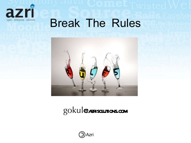 Break The Rules gokul @azrisolutions.com