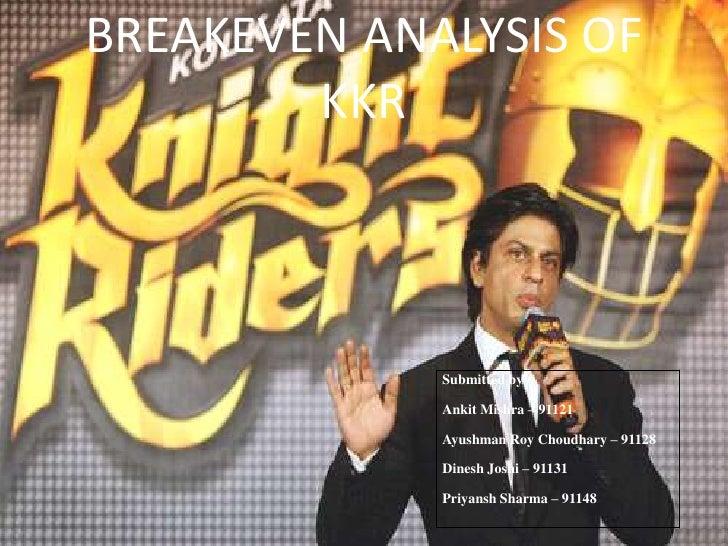 BREAKEVEN ANALYSIS OF KKR<br />