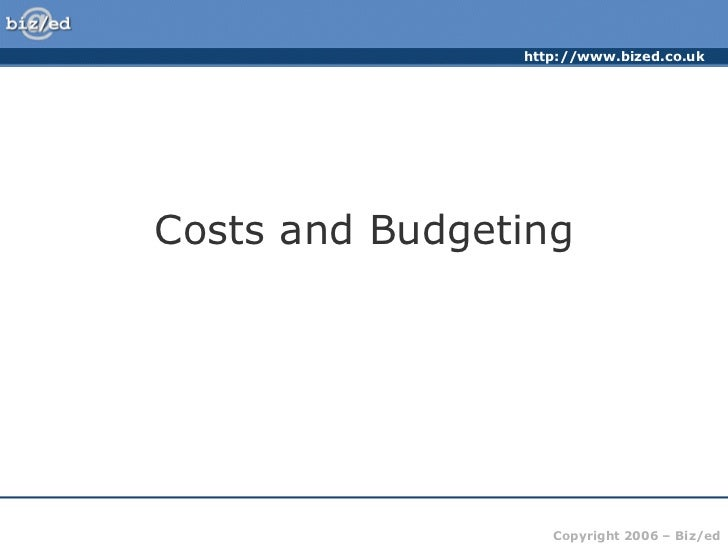 Costs and Budgeting