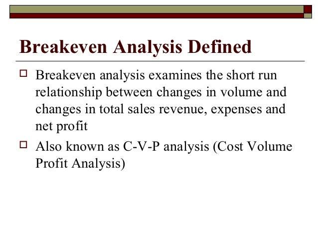 Exceptional Breakeven Analysis Defined ... On Define Breakeven Analysis