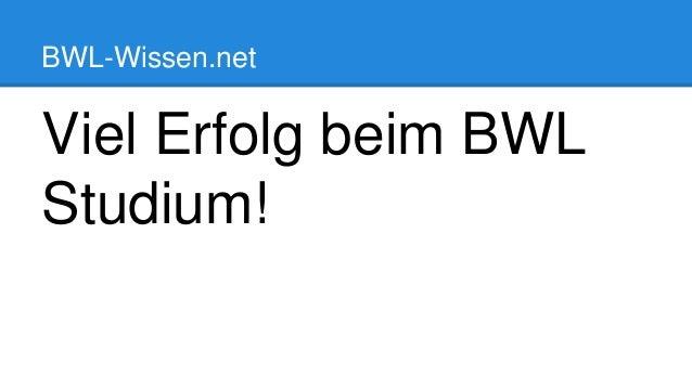 BWL-Wissen.net Viel Erfolg beim BWL Studium!