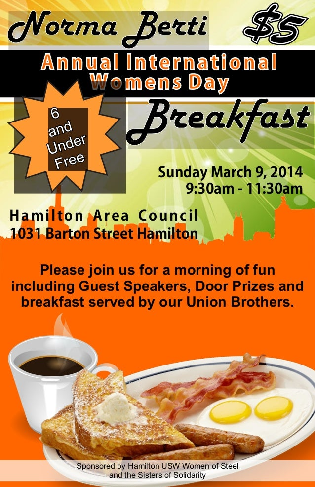 Norma Berti Annual International Womens Day  Breakfast Sunday March 9, 2014 9:30am - 11:30am  Hamilton Area Council 1031 B...