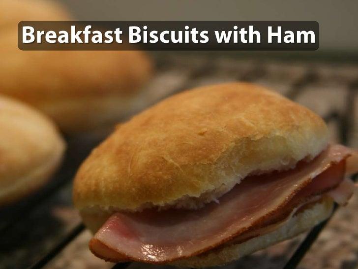 Breakfast Biscuits with Ham<br />