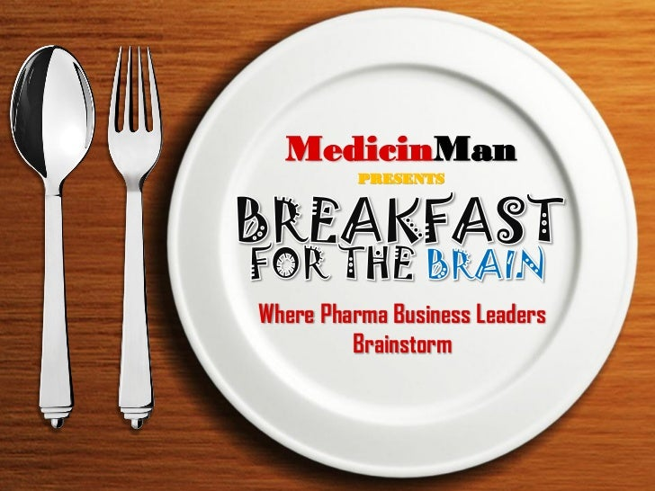 MedicinMan          PRESENTSWhere Pharma Business Leaders         Brainstorm