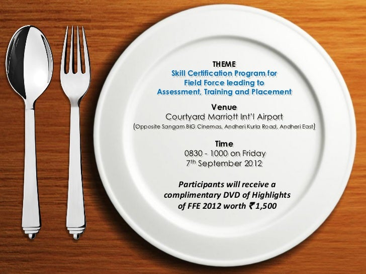 THEME           Skill Certification Program for                Field Force leading to        Assessment, Training and Plac...